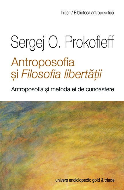 Antroposofia si filosofia libertatii