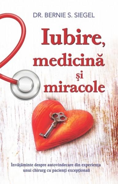 Iubire,medicina si miracole
