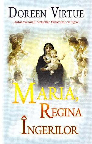 Maria,regina ingerilor