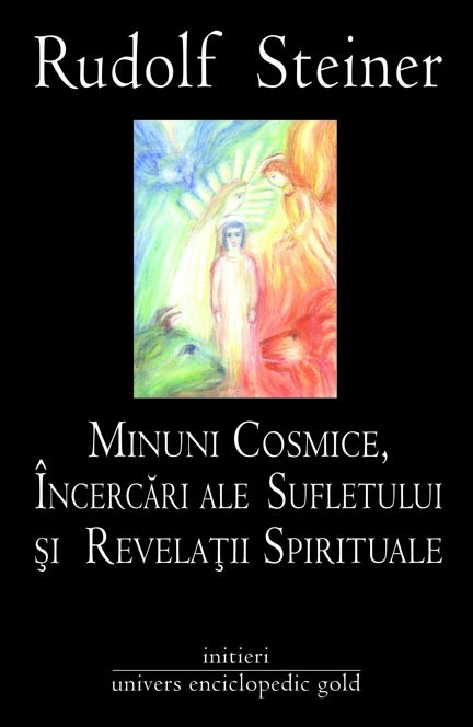 Minuni cosmice,incercari ale sufletului si revelatii spirituale