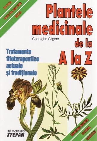 PLANTELE MEDICINALE DE LA A LA Z