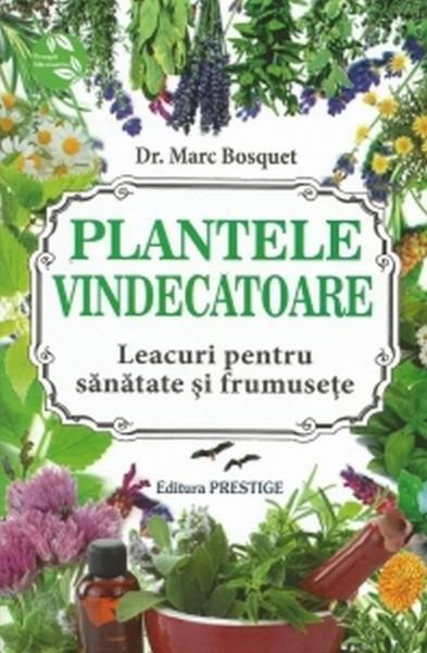 Plantele vindecatoare