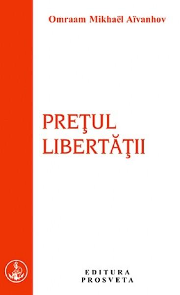 Pretul libertatii