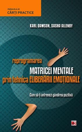 Reprogramarea matricei mentale