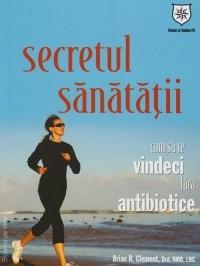 Secretul sanatatii