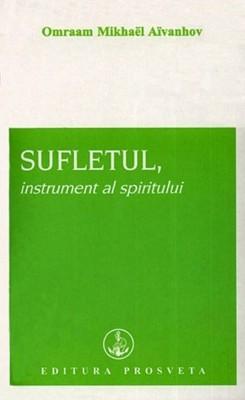 Sufletul,instrument al spiritului