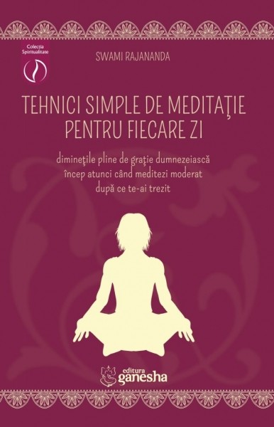 Tehnici simple de meditatie