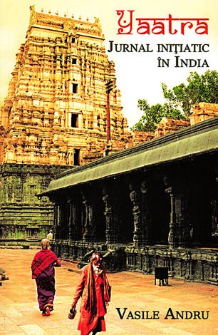 Yaatra-jurnal initiatic din India
