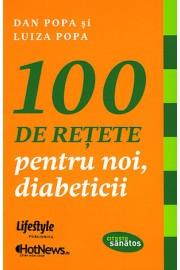 100 de retete pentru noi,diabeticii