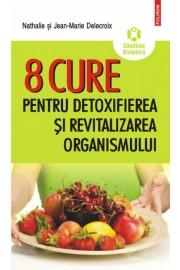 8 Cure pentru detoxifierea organismului