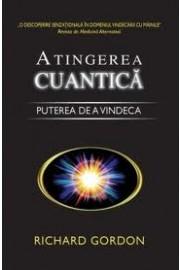 Atingerea cuantica Puterea de a vindeca
