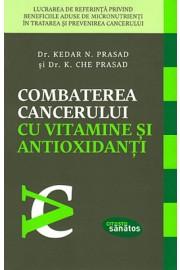 Combaterea cancerului cu vitamine si antioxidanti