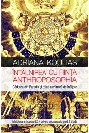 Intalnirea cu fiinta antroposofia