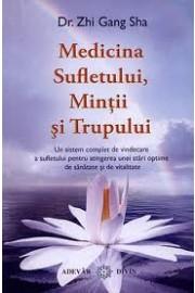 Medicina sufletului,mintii si trupului