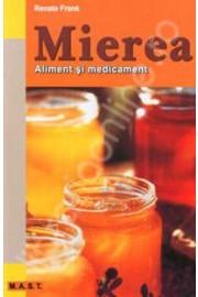 Mierea, aliment si medicament