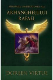 Minunile vindecatoare al Arhanghelului Rafaell