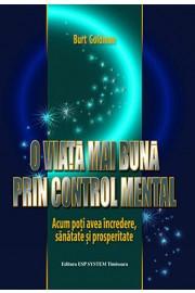 O viata mai buna prin control mental