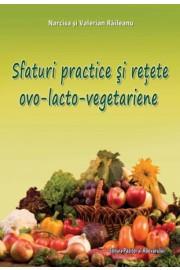 Sfaturi practice si retete ovo-lacto-vegetariene