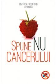 Spune nu cancerului