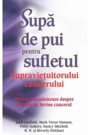 Supa de pui pentru sufletului supravietuitorului cancerului